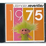 Ultimate Seventies: 1975