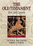 The Old Testament: Text and Context by Victor Harold Matthews (2005-10-27)