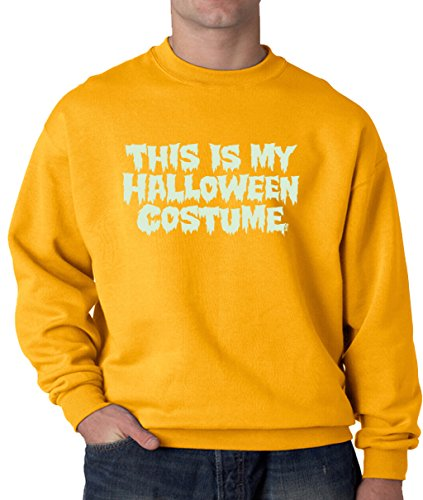 [Lifestyle39 This Is My Halloween Costume Sweatshirt, Halloween Sweatshirt, Halloween Costume Sweatshirt Gold XX-Large] (80's Couples Halloween Costume Ideas)