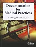 Documentation for Medical Practices 1st Edition