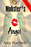 Mobster's Angel, Amy Rachiele, 1494881268