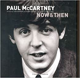Paul McCartney Now And Then Robin Bextor Tony Barrow 9781844422043 Amazon Books