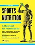 Sports Nutrition: A Handbook for Professionals