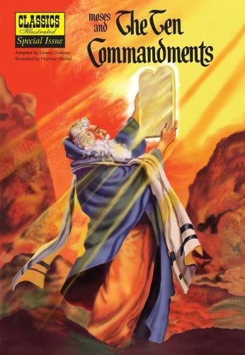 Download Moses and the The Ten Commandments (Classics Illustrated) PDF