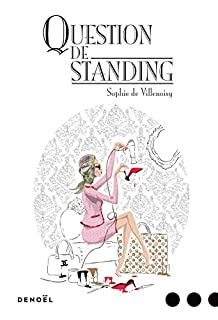 Question de standing, Villenoisy, Sophie de