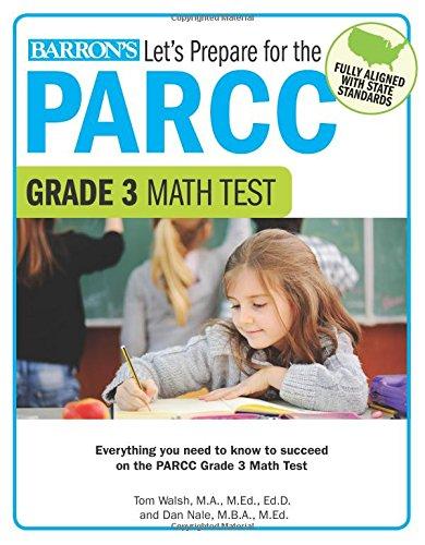 Let's Prepare for the PARCC Grade 3 Math Test (Let's Prepare for the PARCC… Tests)