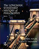 The Longman Standard History of Philosophy, Vol 1 & 2