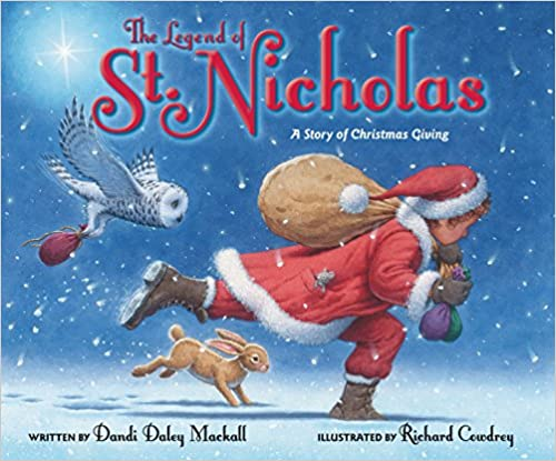 The Legend of St. Nicholas by Dandi Daley Mackall