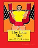 The Ultra Man: The Ultimate Strong Man Contest