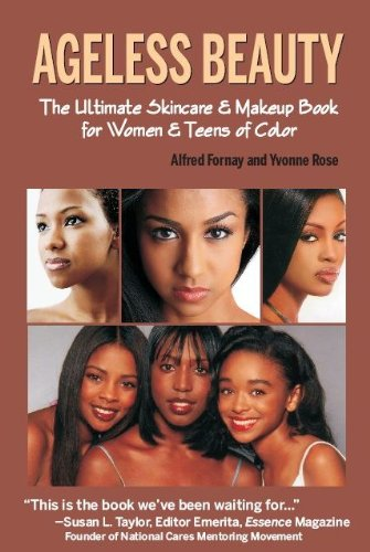 Books : Ageless Beauty The Ultimate Skincare  and Makeup Guide for Women and Teens of Color