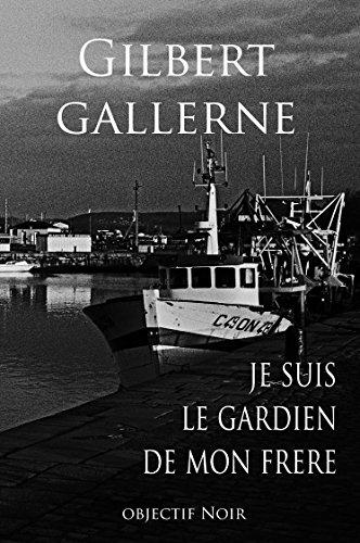 Je suis le gardien de mon frère (Polar / Thriller) (French Edition)