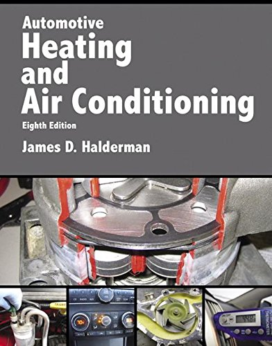 Automotive Heating and Air Conditioning (8th Edition) (Automotive Systems Books)