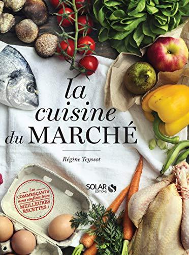 La cuisine du marché - Cuisine De La Marche