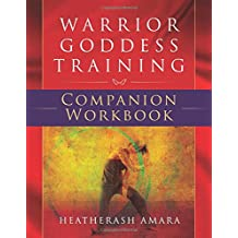 Warrior Goddess Training - Companion Workbook