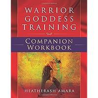 Warrior Goddess Training: Companion Workbook