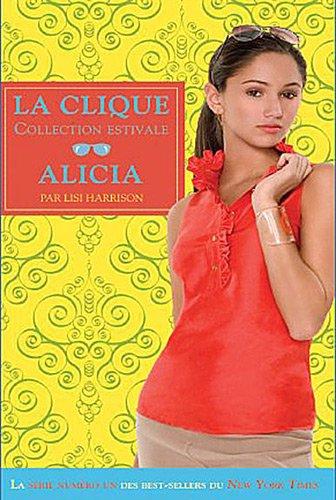 Alicia - la clique - collection estivale t3