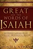 Great Are the Words of Isaiah, Nyman, Monte S., 0884949109