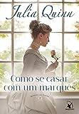 capa de Como Se Casar com Um Marquês. Agentes da Coroa 2