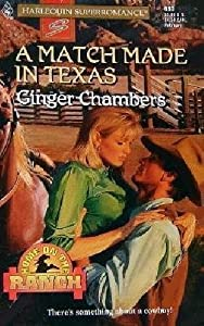 A Match Made in Texas: Home on the Ranch #2 (Harlequin Superromance, No 680)