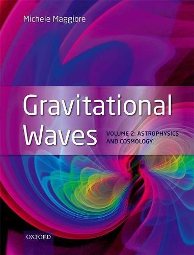 Gravitational Waves, Volume 2: Astrophysics and Cosmology