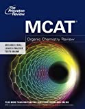 MCAT Organic Chemistry Review (Graduate School Test Preparation)