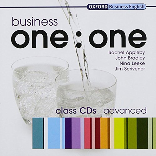 Business one:one Advanced Class Audio CDs: Comes with 2 CDs Class Audio CDs (2) (Oxford Business English)