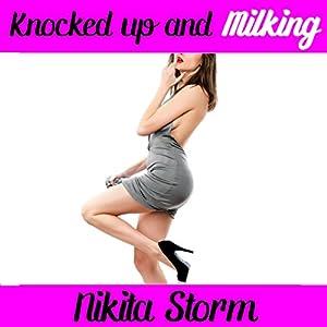 Knocked UP & Milking Audiobook