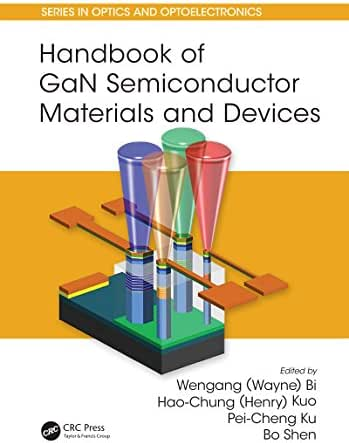 Handbook of GaN Semiconductor Materials and Devices (Series in Optics and Optoelectronics)