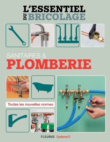 sanitaires-plomberie-lessentiel-du-bricolage-french-edition