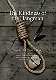 Best Cologne In The Worlds - The Kindness of the Hangman: Even in Hell Review
