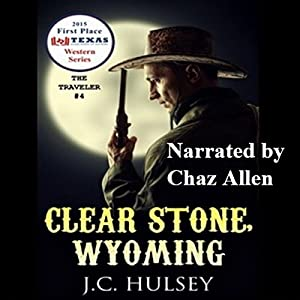 Clear Stone, Wyoming Audiobook