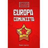 Classe Econômica: Europa Comunista [ebook] (Portuguese Edition)