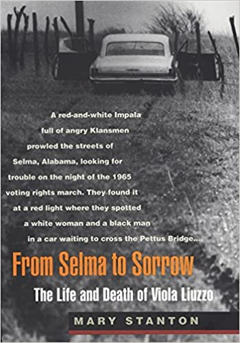From selma to sorrow the life and death of viola liuzzo mary from selma to sorrow the life and death of viola liuzzo mary stanton 9780820322742 amazon books fandeluxe Images