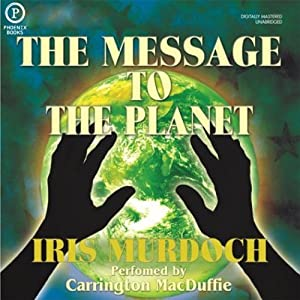 The Message to the Planet Audiobook