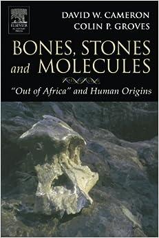 Book Bones, Stones and Molecules:
