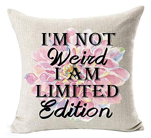 European Pastoral Watercolor Dahlia Flowers Warm Funny Inspirational Sayings I'm Not Weird I Am Limited Edition Cotton Linen Throw Pillow Case Cushion Cover NEW Home Decorative Square 18X18 ()