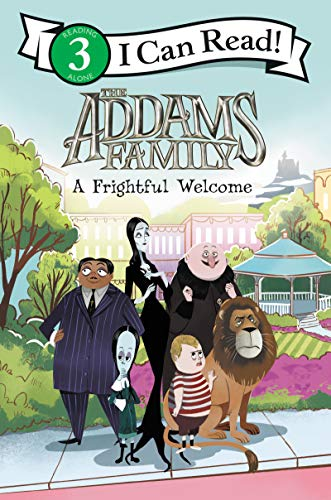 The Addams Family: A Frightful Welcome (I Can Read Level 3) ()