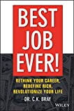 how do leaves change color - Best Job Ever!: Rethink Your Career, Redefine Rich, Revolutionize Your Life