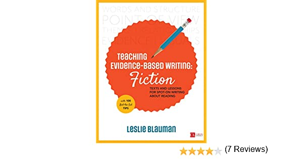 Amazon.com: Teaching Evidence-Based Writing: Fiction: Texts and ...