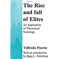 The Rise and Fall of Elites
