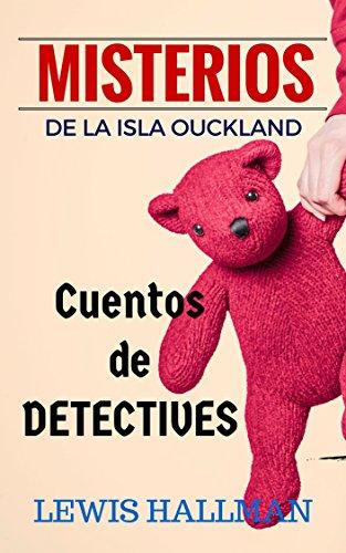 CUENTOS DE DETECTIVES ANALÍTICOS: NUEVA NARRATIVA PANAMEÑA (CUENTOS Y RELATOS JUVENILES) (Spanish
