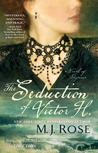 The Seduction of Victor H.: A Novel of Suspense (Reincarnationist series Book 5) by [Rose, M. J.]