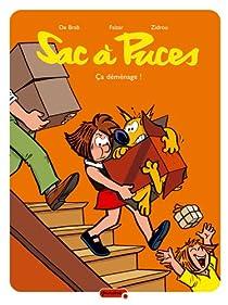 Sac à Puces, Tome 6 : Ça déménage ! par De Brab