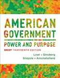 American Government, Theodore J. Lowi and Benjamin Ginsberg, 0393922464