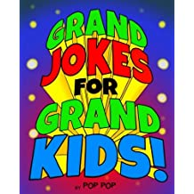 Grand Jokes for Grand Kids!