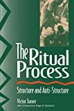 img - for The Ritual Process: Structure and Anti-Structure (Foundations of Human Behavior) book / textbook / text book