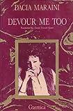 Devour Me Too, Dacia Maraini, 0919349889