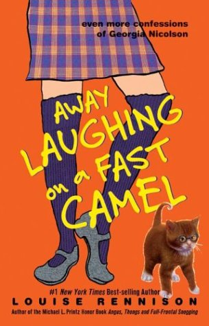 Away Laughing on a Fast Camel : Even More Confessions of Georgia Nicolson (Confessions of Georgia Nicolson) ebook