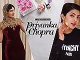 Priyanka Chopra Reveals Her Ultimate Fashion Secrets