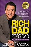 img - for [By Robert T. Kiyosaki ] Rich Dad Poor Dad: What the Rich Teach Their Kids About Money That the Poor and Middle Class Do Not! (Paperback) 2018 by Robert T. Kiyosaki (Author) (Paperback) book / textbook / text book